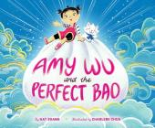 Amy Wu and the Perfect Bao Cover Image