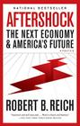 Aftershock: The Next Economy and America's Future Cover Image