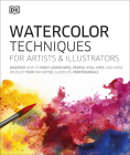 Watercolor Techniques for Artists and Illustrators: Learn How to Paint Landscapes, People, Still Lifes, and More. Cover Image