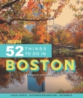 Moon 52 Things to Do in Boston: Local Spots, Outdoor Recreation, Getaways Cover Image