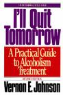 I'll Quit Tomorrow: A Practical Guide to Alcoholism Treatment Cover Image