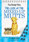 The Case of the Mixed-Up Mutts (The Buddy Files #2) Cover Image
