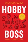 Hobby Boss: Turn Your Passion Into Profits Online Cover Image