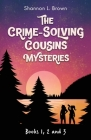 The Crime-Solving Cousins Mysteries Bundle: The Feather Chase, The Treasure Key, The Chocolate Spy: Books 1, 2 and 3 Cover Image