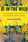 AI in the Wild: Sustainability in the Age of Artificial Intelligence (One Planet) Cover Image