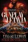Gunplay & LeTavia 2: Shawty Want a Thug Cover Image