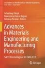 Advances in Materials Engineering and Manufacturing Processes: Select Proceedings of Icftmm 2019 (Lecture Notes on Multidisciplinary Industrial Engineering) Cover Image