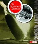 The Hindenburg Explosion: Core Events of a Disaster in the Air (What Went Wrong?) Cover Image
