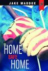 Home Safe Home (Jake Maddox Jv) Cover Image