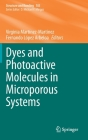 Dyes and Photoactive Molecules in Microporous Systems (Structure and Bonding #183) Cover Image