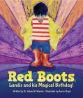Red Boots. Landis and his Magical Birthday Cover Image