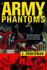 An Army of Phantoms: American Movies and the Making of the Cold War Cover Image