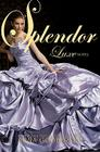 Splendor (Luxe #4) Cover Image