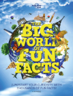 The Big World of Fun Facts (Lonely Planet Kids) Cover Image