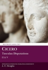 Cicero: Tusculan Disputations II and V (Aris and Phillips Classical Texts) Cover Image
