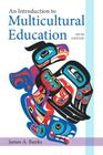 An Introduction to Multicultural Education (New 2013 Curriculum & Instruction Titles) Cover Image