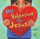 My Valentine for Jesus Cover Image
