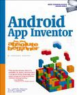 Android App Inventor for the Absolute Beginner Cover Image