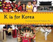 K Is for Korea (World Alphabets) Cover Image