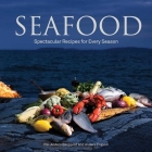 Seafood: Spectacular Recipes for Every Season Cover Image