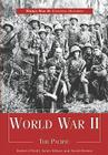 World War II: The Pacific (World War II: Essential Histories) Cover Image