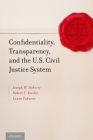 Confidentiality, Transparency, and the U.S. Civil Justice System Cover Image