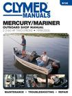 Mercury/Mariner Outboard Shop Manual: 2.5-60 HP 1998-2006 Cover Image