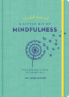 A Little Bit of Mindfulness Guided Journal, Volume 26: Your Personal Path to Awareness Cover Image