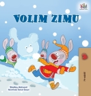 I Love Winter (Croatian Children's Book) Cover Image