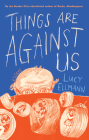 Things Are Against Us Cover Image