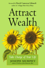 Attract Wealth: Take Charge of Your Life Cover Image