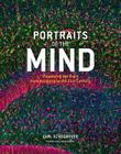 Portraits of the Mind: Visualizing the Brain from Antiquity to the 21st Century Cover Image