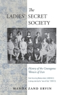 The Ladies' Secret Society: History of the Courageous Women of Iran Cover Image