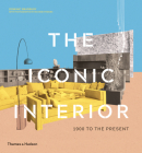 The Iconic Interior: 1900 to the Present Cover Image