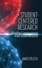 Student-Centered Research: Blending Constructivism With Action Research Cover Image