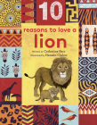 10 Reasons to Love ... a Lion (10 reasons to love a...) Cover Image