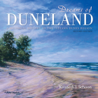 Dreams of Duneland: A Pictorial History of the Indiana Dunes Region Cover Image
