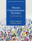 Human Communication Disorders: An Introduction (Allyn & Bacon Communication Sciences and Disorders) Cover Image