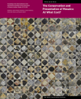 The Conservation and Presentation of Mosaics: At What Cost?: Proceedings of the 12th Conference of the International Committee for the Conservation of Mosaics, Sardinia, October 27–31, 2014 (Symposium Proceedings) Cover Image