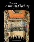 Native American Clothing: An Illustrated History Cover Image