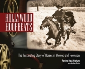 Hollywood Hoofbeats: The Fascinating Story of Horses in Movies and Television Cover Image