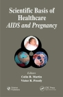 Scientific Basis of Healthcare: AIDS & Pregnancy Cover Image