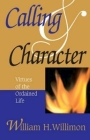 Calling & Character: Virtues of the Ordained Life Cover Image