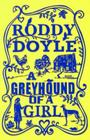 Greyhound of a Girl Cover Image