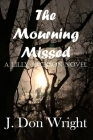 The Mourning Missed: A Lilly Jackson Novel Cover Image