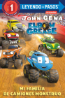 Mi familia de camiones monstruo (Elbow Grease) (My Monster Truck Family Spanish Edition) (Step into Reading) Cover Image