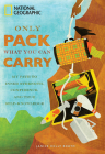 Only Pack What You Can Carry: My Path to Inner Strength, Confidence, and True Self-Knowledge Cover Image