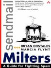 sendmail Milters: A Guide for Fighting Spam Cover Image