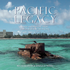 Pacific Legacy: Image and Memory from World War II in the Pacific Cover Image