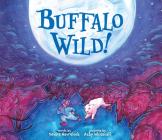 Buffalo Wild! Cover Image